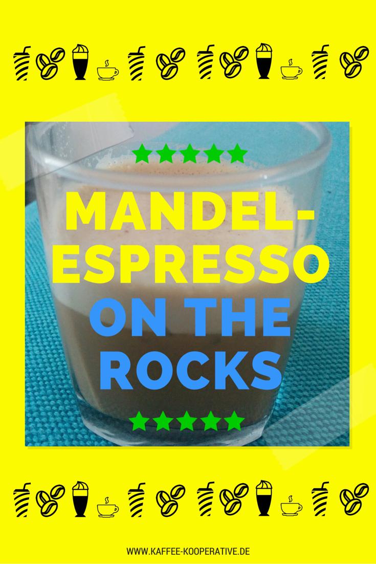Rezept Mandel-Espress on the Rocks