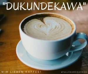 Dukundekawa: Let's love coffee!