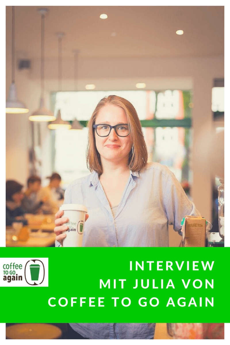 Julia von Coffee-to-go-again im Interview