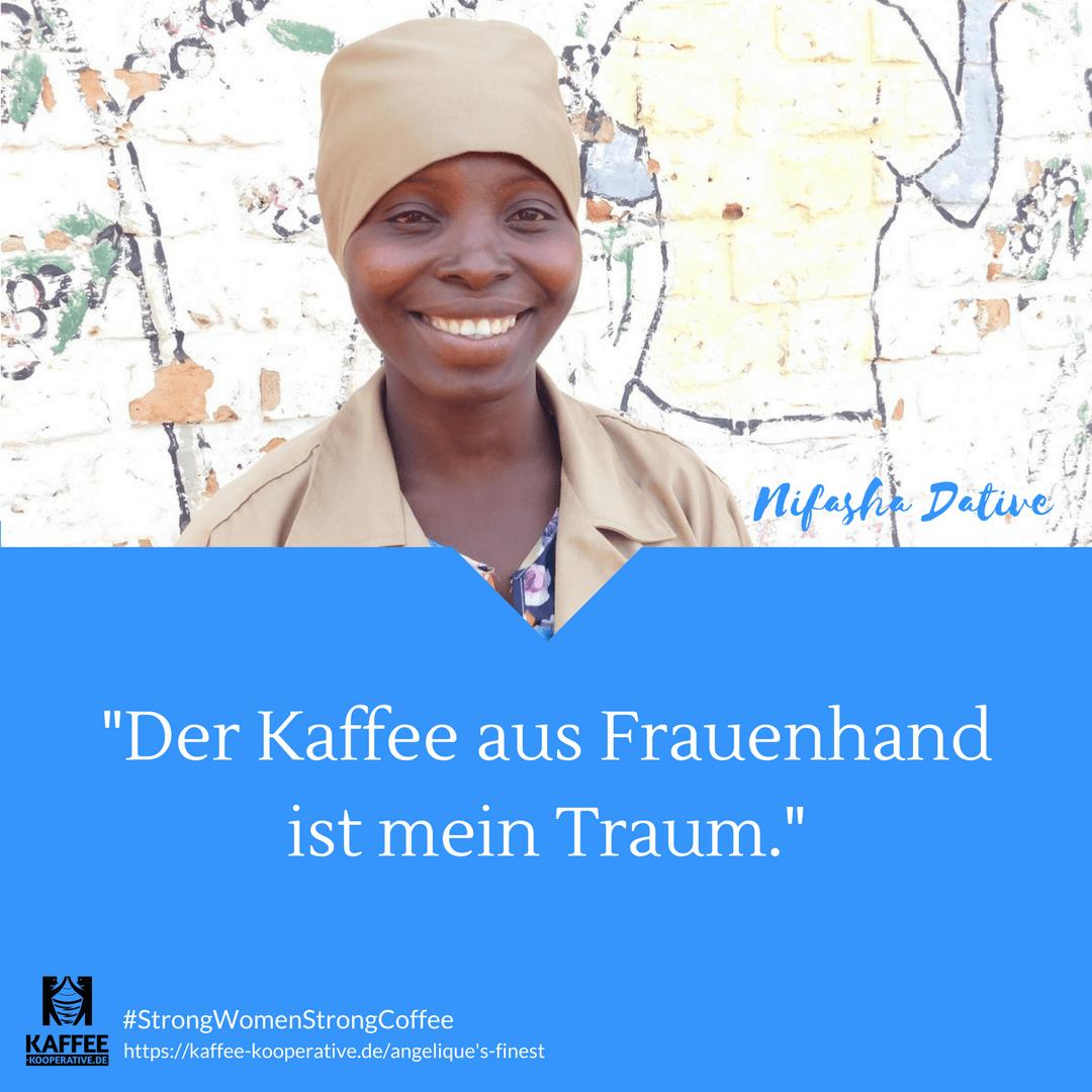 Kaffeebäuerin Nifasha: Der Kaffee aus Frauenhand ist mein Traum