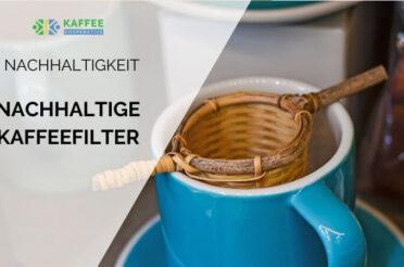 Nachhaltige Kaffeefilter